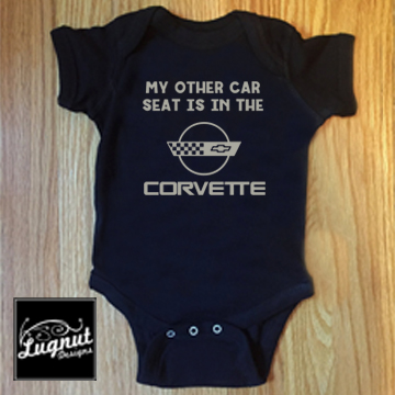 My Other Car Seat is in the Corvette – Old Logo – Baby Bodysuit or Toddler TShirt